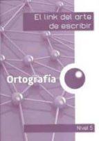 El link de la ortografía 5º educacion primaria por M� Teresa; Antiga Comas, Teresa; Orri Gonzalez, Lina Corts Rovira