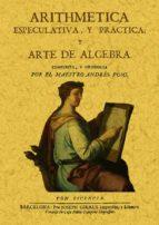 aritmetica especulativa y practica y arte de algebra (ed. facsimi l de la ed. de barcelona, 1715) andres puig 9788495636652
