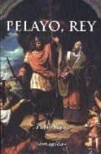 pelayo, rey (3ª ed.)-pablo vega junquera-9788495772152