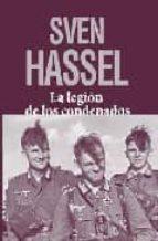 la legion de los condenados sven hassel 9788496364752