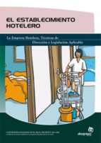 el establecimiento hotelero-marian torres sanchez-9788496585652