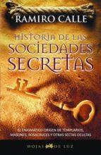 historia de las sociedades secretas (ebook)-ramiro calle-9788496595552