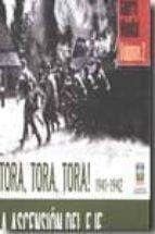 ¡tora, tora, tora! 1941-1942-richard overy-9788496865952