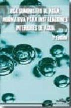hs4 suministro de agua: normativa para instalaciones interiores d e agua (2ª ed.)-9788496960152