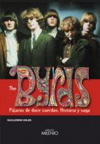 the byrds: pajaros de doce cuerdas (historia y saga)-guillermo soler fayos-9788497432252