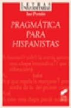pragmatica para hispanistas jose portoles lazaro 9788497562652