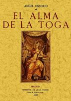 el alma de la toga (ed. facsimil) angel ossorio 9788497613552