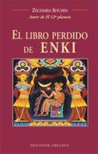 el libro perdido de enki zecharia sitchin 9788497770552