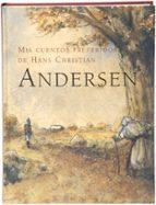 mis cuentos preferidos de hans christian andersen 9788498250152