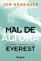 mal de altura: relato personal de la gran tragedia del everest jon krakauer 9788498291452