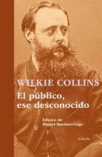 El libro de El publico, ese desconocido autor WILKIE COLLINS DOC!