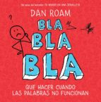 bla, bla, bla (ebook)-dan roam-9788498752052