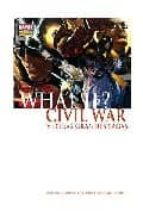 what if?: civil war y otras grandes sagas-9788498850352