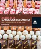 libro de la elaboración de bombones, el (color) elisabeth labau 9788499103952