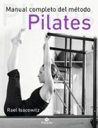 manual completo del metodo pilates-rael isacowitz-9788499105352