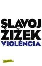 violencia-slavoj zizek-9788499304052