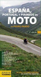 españa, portugal y pirineos en moto 2014 pedro pardo blanco 9788499355252