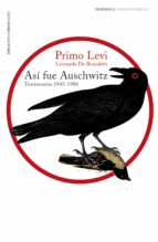 El libro de Asi fue auschwitz: testimonios 1945-1986 autor PRIMO LEVI TXT!