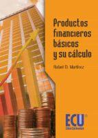productos financieros básicos y su cálculo (ebook)-rafael martinez-9788499482552
