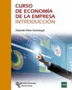 curso de economía de la empresa. introducción-eduardo perez gorostegui-9788499612652