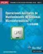 operaciones auxiliares de mantenimiento de sistemas microinformat icos (pcpi)-juan carlos moreno perez-9788499641652