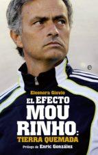el efecto mourinho: tierra quemada-eleonora giovio-9788499709352