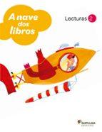 lecturas nave de libros  2º primaria (galicia) ( ed2011)-9788499720852