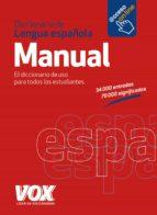 El libro de Diccionario manual de la lengua española autor VV.AA. DOC!