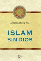islam sin dios-abdelmumin aya-9788499882352