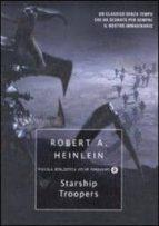 starship troopers robert a. heinlein 9788804556152