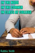 in the nude in the corner in class at college (ebook) 9788822819352