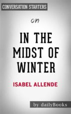 in the midst of winter: by isabel allende | conversation starters (ebook)-9788827522752