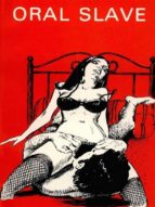 oral slave - adult erotica (ebook)-9788827534052