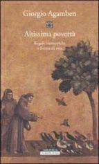 altissima povertà. regole monastiche e forme di vita giorgio agamben 9788854505452