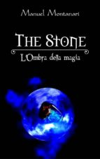 the stone l'ombra della magia (ebook) 9788871634852