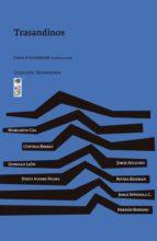 trasandinos (ebook) jorge fondebrider 9789560009852