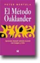 el metodo oaklander: aprender gestalt infato juvenil con juego y arte peter mortola 9789562420952