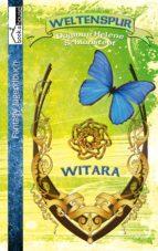 WELTENSPUR - WITARA #1