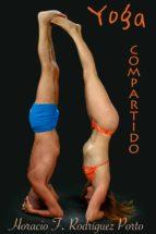 yoga compartido (ebook)-horacio felipe rodriguez porto-cdlap00003652