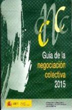 guia de la negociacion colectiva, 2015 2910018885262
