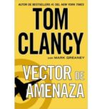vector de amenaza tom clancy 9780451471062
