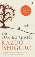the buried giant kazuo ishiguro 9780571315062