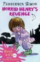 El libro de Horrid henry´s revenge (libro + audio cd) autor FRANCESCA SIMON TXT!