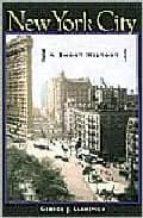 New york city: a short history 978-0814751862 DJVU EPUB por George j. lankevich