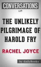 the unlikely pilgrimage of harold fry (conversation starters) (ebook) 9781370093762