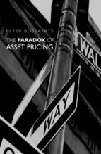 the paradox of asset pricing (ebook)-peter bossaerts-9781400850662
