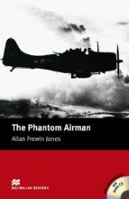 macmillan readers elementary: phantom airman, the pack allan frewin jones 9781405076562