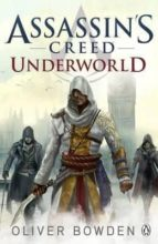 assassin s creed 8: underworld-oliver bowden-9781405918862