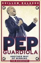 pep guardiola guillem balague 9781409129462