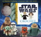 star wars crochet lucy collin 9781626863262